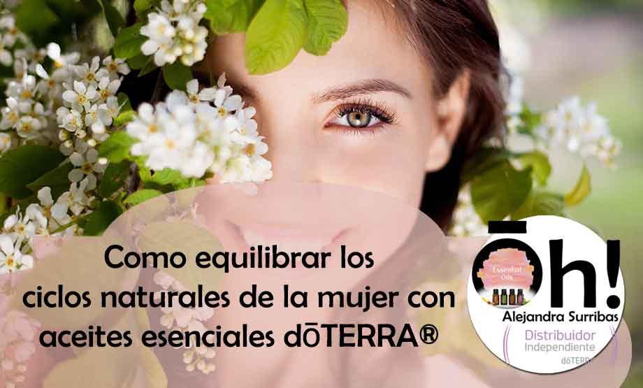 Como equilibrar los ciclos naturales de la mujer con aceites esenciales dōTERRA®